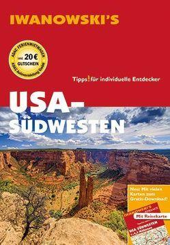 USA-Südwesten – Reiseführer von Iwanowski von Bromberg,  Marita, Kruse-Etzbach,  Dirk