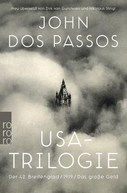 USA-Trilogie von Dos Passos,  John, Gunsteren,  Dirk van, Stingl,  Nikolaus, Wachinger,  Kristian
