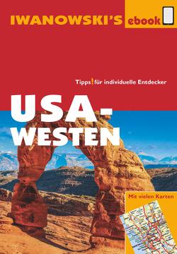USA-Westen – Reiseführer von Iwanowski von Brinke,  Dr. Margit, Kränzle,  Dr. Peter