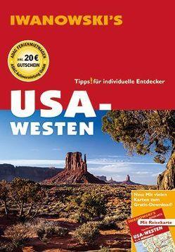 USA-Westen – Reiseführer von Iwanowski von Brinke,  Margit, Kränzle,  Peter
