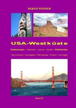 Entdeckungs-und Erlebnisreisen / USA-Westküste von Wiemer,  Bernd
