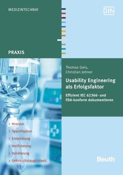 Usability Engineering als Erfolgsfaktor von Geis,  Thomas, Johner,  Christian
