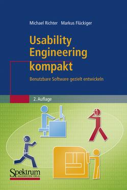 Usability Engineering kompakt von Flückiger,  Markus D., Richter,  Michael