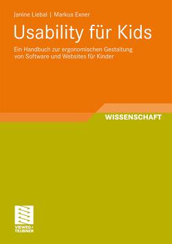 Usability für Kids von Exner,  Markus, Liebal,  Janine