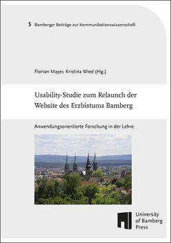 Usability-Studie zum Relaunch der Website des Erzbistums Bamberg von Mayer,  Florian, Wied,  Kristina