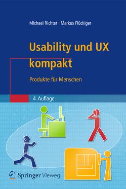 Usability und UX kompakt von Flückiger,  Markus D., Richter,  Michael