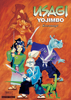 Usagi Yojimbo 12 – Kusanagi von Nielsen,  Jens R, Sakai,  Stan