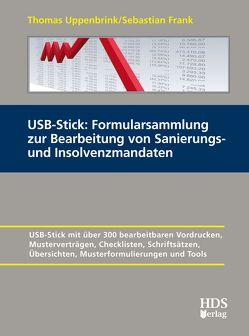 USB-Stick: Formularsammlung zur Bearbeitung von Sanierungs- und Insolvenzmandaten von Frank,  Sebastian, Uppenbrink,  Thomas