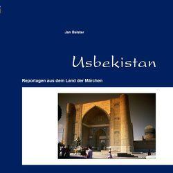 Usbekistan von Balster,  Jan