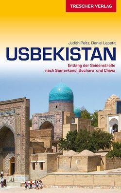 Usbekistan von Lepetit,  Daniel, Peltz,  Judith