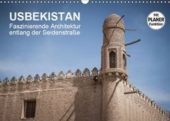 Usbekistan – Faszinierende Architektur entlang der Seidenstraße (Wandkalender 2019 DIN A3 quer) von Dobrindt,  Jeanette
