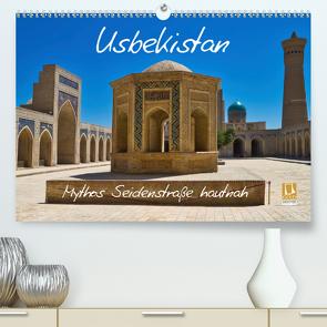 Usbekistan Mythos Seidenstraße hautnah (Premium, hochwertiger DIN A2 Wandkalender 2020, Kunstdruck in Hochglanz) von Kurz,  Michael