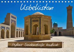 Usbekistan Mythos Seidenstraße hautnah (Tischkalender 2019 DIN A5 quer) von Kurz,  Michael