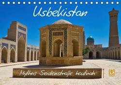 Usbekistan Mythos Seidenstraße hautnah (Tischkalender 2021 DIN A5 quer) von Kurz,  Michael