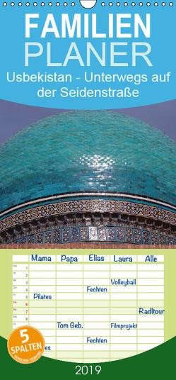 Usbekistan – Unterwegs auf der Seidenstraße – Familienplaner hoch (Wandkalender 2019 , 21 cm x 45 cm, hoch) von Thauwald,  Pia