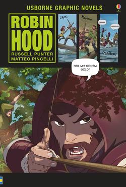 Usborne Graphic Novels: Robin Hood von Pincelli,  Mateo, Punter,  Russell