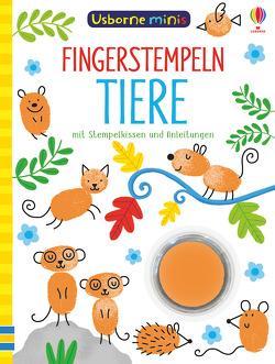 Usborne Minis: Fingerstempeln Tiere von Addison,  Jenny, Smith,  Sam