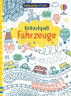 Usborne Minis: Kritzelspaß Fahrzeuge von Ellis,  Krysia, Tudhope,  Simon