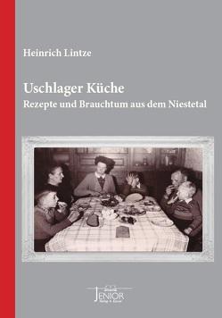 Uschlager Küche von Lintze,  Heinrich