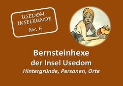 Usedom Inselkunde / Bernsteinhexe der Insel Usedom Hintergründe, Personen, Orte von Stockmann,  Hilde