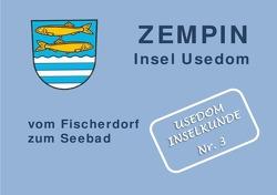 Usedom Inselkunde / ZEMPIN Insel Usedom vom Fischerdorf zum Seebad von Stockmann,  Hilde