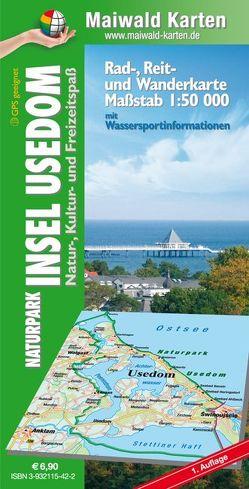 Usedom = Rad- Reit- u. Wanderkarte = Naturpark Insel Usedom – Natur-, Kultur- und Freizeitspaß – mit Wassersportinfos von Maiwald,  Detlef sen. u. Björn jr.