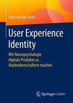 User Experience Identity von van de Sand,  Felix