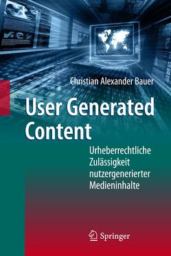 User Generated Content von Bauer,  Christian Alexander