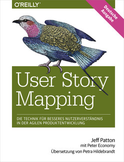 User Story Mapping von Hildebrandt,  Petra, Patton,  Jeff