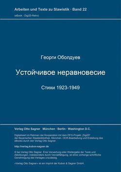 Ustojčivoe neravnovesie. Stichi 1923-1949 von Obolduev,  Georgij N.