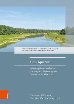 Usus aquarum von Mielzarek,  Christoph, Zschieschang,  Christian