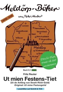 Ut mien Festens-Tiet von Neuber (ins Dithmarscher Platt),  Peter, Neuber,  Peter, Reuter,  Fritz, Schlüter (Cover-Grafik),  Manfred