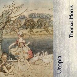 Utopia von Gehringer,  Thomas, Morus,  Thomas