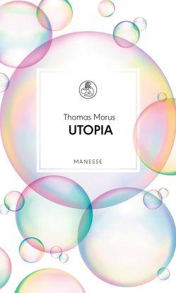 Utopia von Laager,  Jacques, Morus,  Thomas, Sloterdijk,  Peter