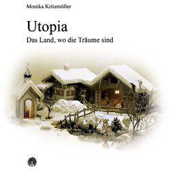 Utopia von Kritzmöller,  Monika