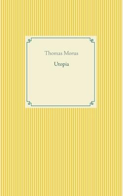 Utopia von Morus,  Thomas