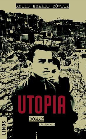 Utopia von Battermann,  Christine, Towfik,  Ahmed Khaled