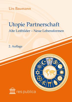 Utopie Partnerschaft von Baumann,  Urs