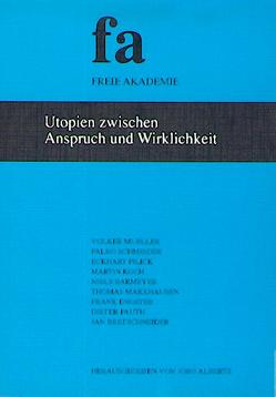 Utopien zwischen Anspruch und Wirklichkeit von Albertz,  Jörg