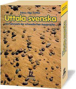 Uttala svenska von Guttke,  Erbrou O, Guttke,  Stefan
