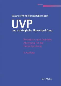 UVP und strategische Umweltprüfung von Bernotat,  Dirk, Gassner,  Erich, Winkelbrandt,  Arnd