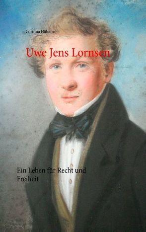 Uwe Jens Lornsen von Hübener,  Corinna
