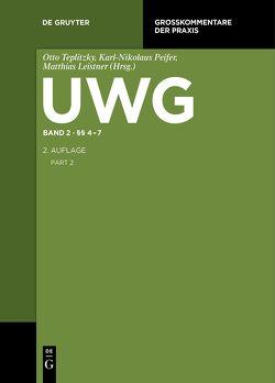 UWG / §§ 4-7 von Leistner,  Matthias, Peifer,  Karl-Nikolaus, Teplitzky,  Otto