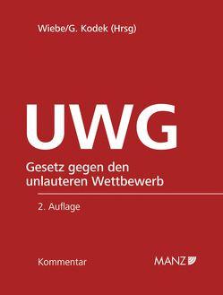 UWG Gesetz gegen den unlauteren Wettbewerb inkl. 58. Lfg von Kodek,  Georg E., Wiebe,  Andreas