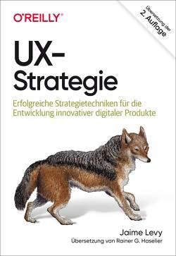 UX-Strategie von Haselier,  Rainer G., Levy,  Jaime