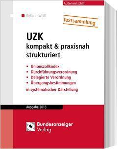 UZK kompakt & praxisnah strukturiert von Gellert,  Lothar, Weiss,  Thomas