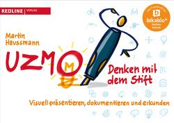 UZMO – Denken mit dem Stift von Haussmann,  Martin