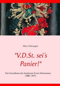 """""""V.D.St. sei´s Panier!"""" von Zirlewagen,  Marc"""