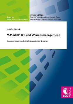 V-Modell® XT und Wissensmanagement von Gursch,  Jennifer