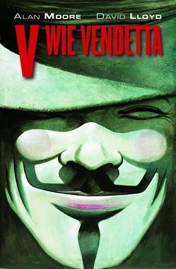 V wie Vendetta Maskenedition von Lloyd,  David, Moore,  Alan